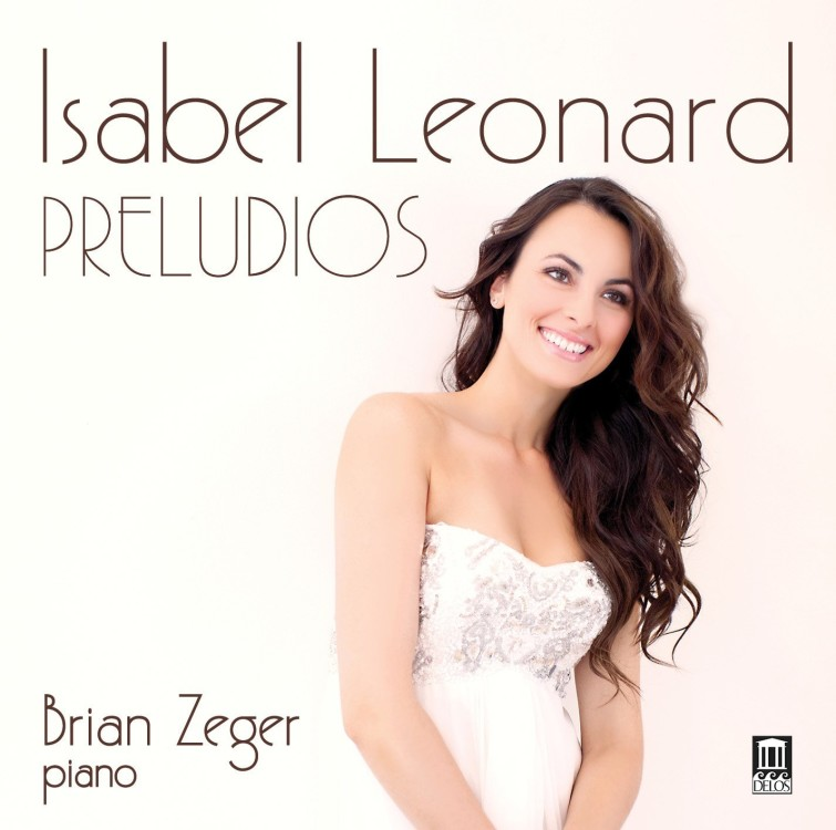 Isabel Leonard | Preludios